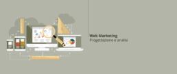 Web Marketing: Progettazione e analisi